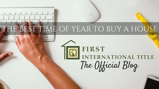 The best time of year to buy a house first international for What is the best month to buy a house